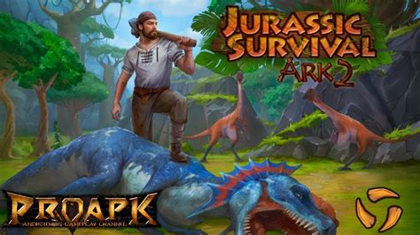 download jurassic park the game mod apk jurassic survival island ark 2 evolve android gameplay