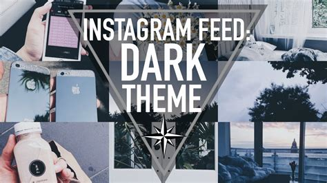 themes tumblr old school instagram feed goals dark theme youtube