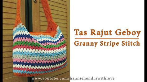 tutorial tas resleting crochet tutorial tas geboy granny stripe stitch youtube