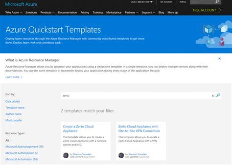 Using Azure Quickstart To Deploy The Zerto Cloud Appliance Virtualization Information Azure Quickstart Templates