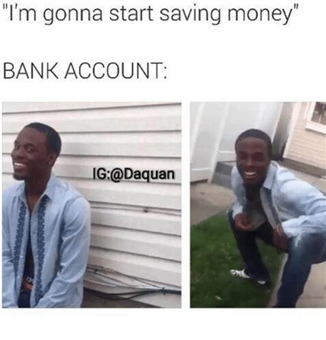 Saving Money Meme - saving money meme 28 images me saving money meme by