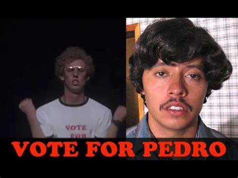 movie quotes vote for pedro vote for pedro youtube