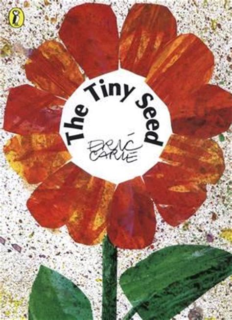 the tiny seed picture 014055713x the tiny seed eric carle 9780140557138