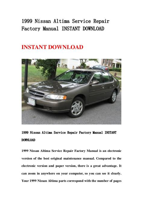 auto repair manual free download 1999 nissan altima seat position control 1999 nissan altima service repair factory manual instant download