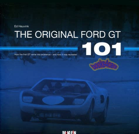 libro all in 101 real ford gt original book 101 gt40 heuvink ebay