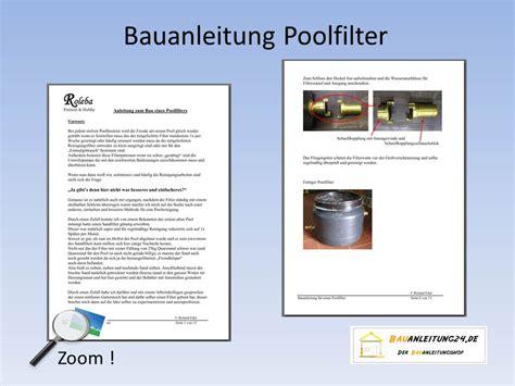Sandfilteranlage Selber Bauen Anleitung by Bauanleitung F 252 R Einen Poolfilter