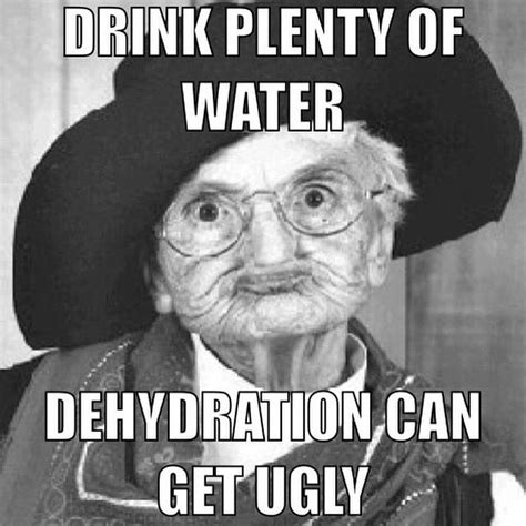hydration meme dehydration can get memes sweet