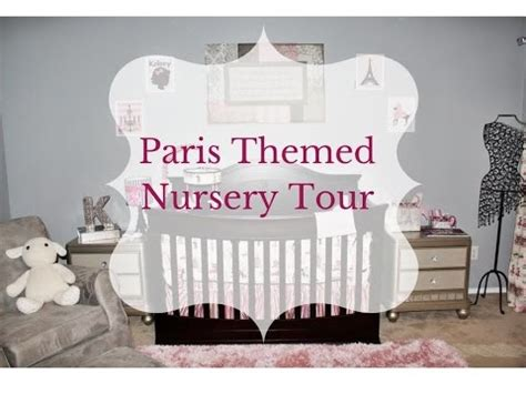 Parisian Nursery Decor Baby Theme Nursery Tour