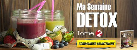 Semaine Detox Perte De Poids by Ma Semaine D 233 Tox Tome 2 Pour Booster Ta Perte De Poids