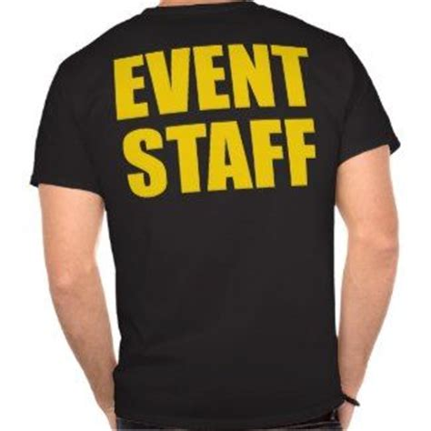 design t shirt for event buy event staff t shirt fun t shirts for sale pinterest