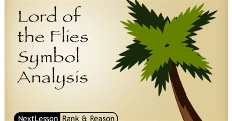 lord of the flies theme project lord of the flies symbol analysis critical thinking