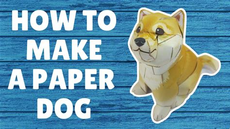 How To Make A Puppy Out Of Paper - how to make a paper from paper papercraft