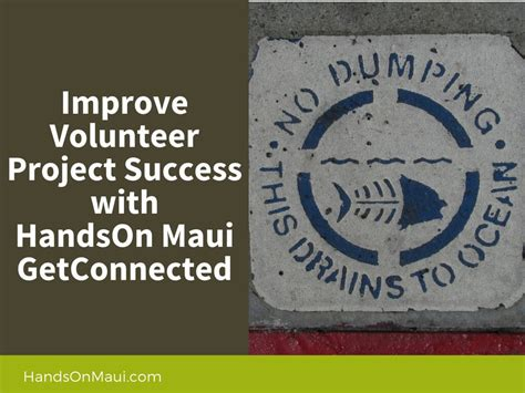 volunteer project improve volunteer project success with handson maui