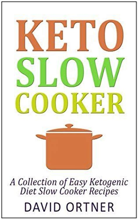 keto crockpot keto crockpot cookbook keto cooker cookbook for beginners keto for beginners guide keto cooking books 20 best images about books on ketogenic