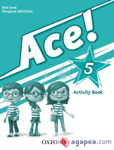 libro ace 3 activity book ace 5 activity book oxford university press espa 209 a s a agapea libros urgentes