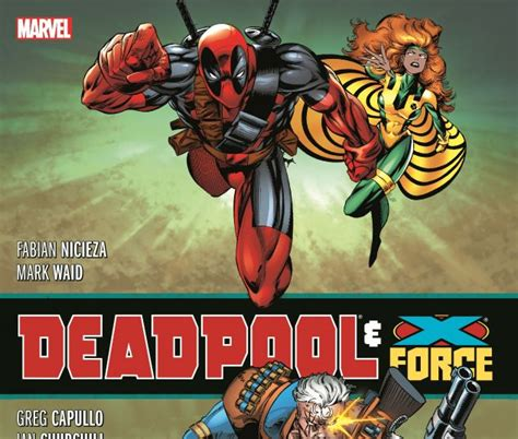 deadpool x force omnibus hardcover comic books comics marvel com