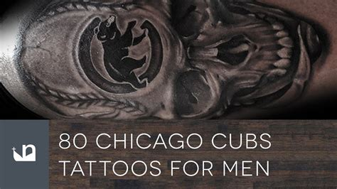 80 Chicago Cubs Tattoos Tattoos For Men Youtube Best Cover Up Chicago
