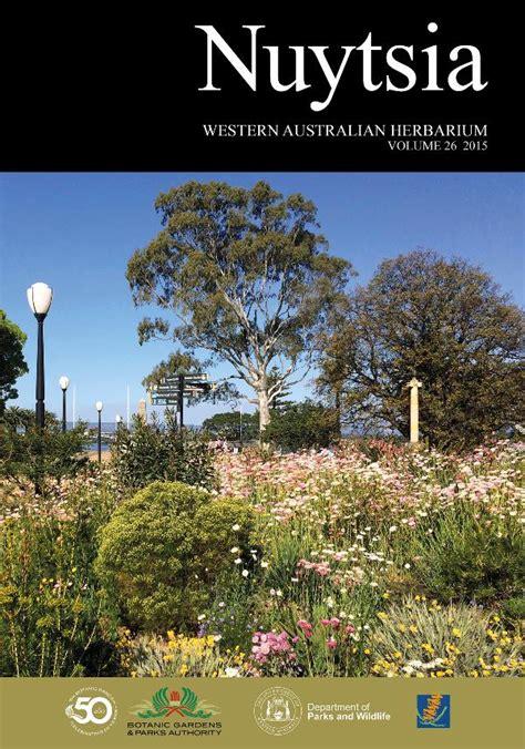 Botanic Gardens And Parks Authority Botanic Gardens And Parks Authority Botanic Garden Anniversary Journal