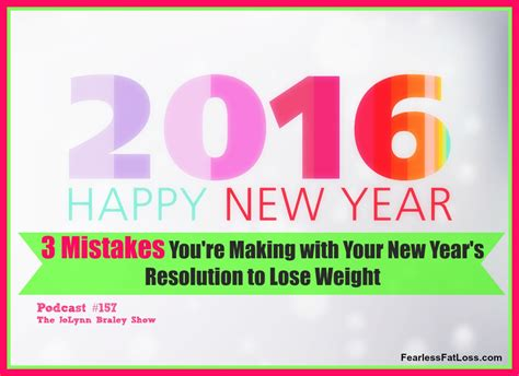Weight Loss A New Year Resolution by 3 Mistakes You Re With Your New Year S Resolution