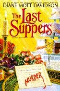 the last suppers books the last suppers goldy culinary mystery book 4 by