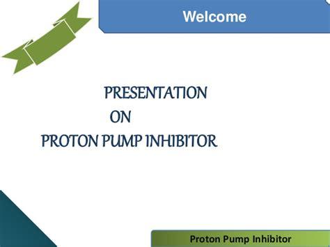 Proton Pumb Inhibitor Proton Inhibitor