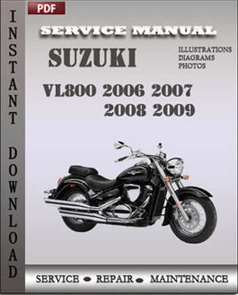 Suzuki Vl800 2006 2007 2008 2009 Service Workshop Repair