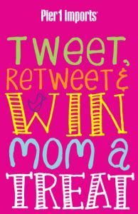 Pier 1 Sweepstakes - pier 1 imports mother s day twitter sweepstakes win a 500 pier 1 imports gift card