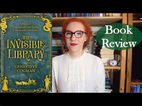 the invisible book report the invisible library by genevieve cogman book review