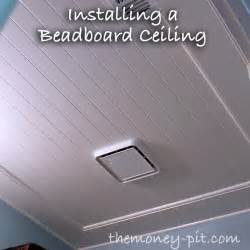 installing a beadboard ceiling the six fix