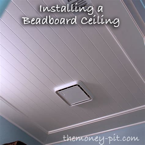how to install beadboard on ceiling installing a beadboard ceiling the six fix