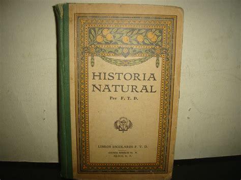 libro historium antiguo libro de historia natural 1928 1 106 00 en mercado libre