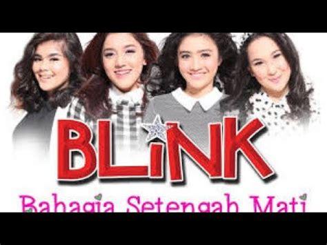 blink bahagia setengah mati acapella blink bahagia setengah mati