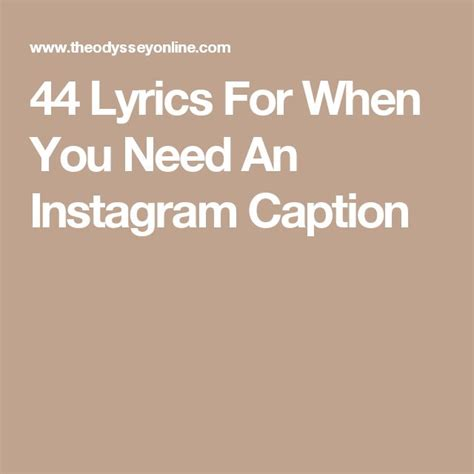 Quotes For Instagram Caption 44 lyrics for when you need an instagram caption qoutes
