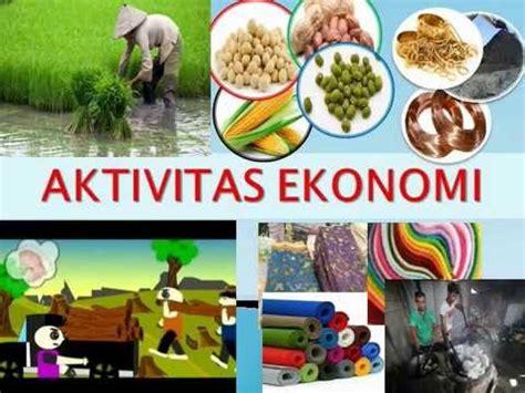 Ekonomi Sumber Daya Alam Dan Lingkungansuparmoko Bpfe aktivitas ekonomi buktikan indonesia kaya sumber daya