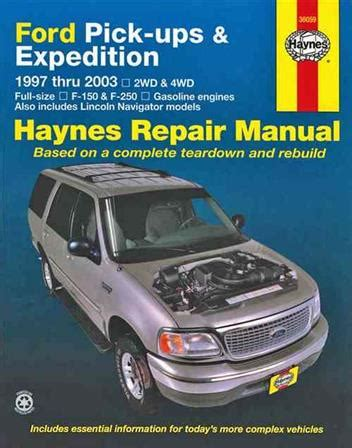 1997 2003 ford trucks expedition haynes repair manual for ford pick ups expedition and lincoln navigator petrol 1997 2003 1620921839 9781620921838