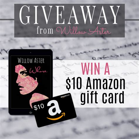 Amazon Gift Card Giveaway 2017 - excerpt reveal giveaway whore by willow aster