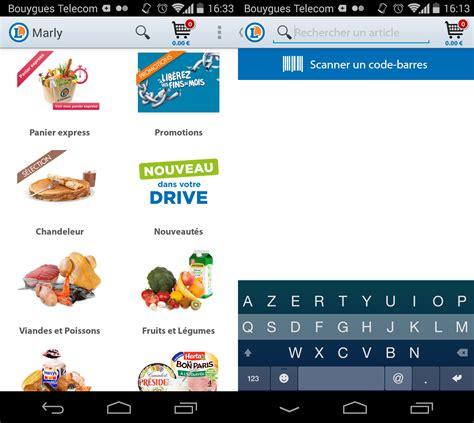 android drive leclerc drive pour android faites vos courses depuis votre smartphone phonandroid