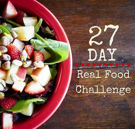 A New Cooking Challenge 2 by 27 Day Real Food Challenge Go2kitchens