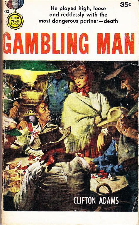 rough edges forgotten books gambling man clifton adams