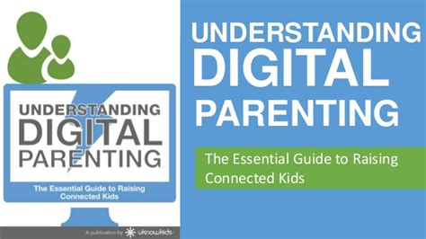 parenting a essential parenting guide of how to handle s top issues parenting teenagers books understanding digital parenting the essential guide to