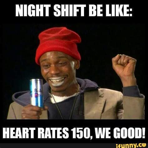 Night Shift Memes - 17 best ideas about nurse meme on pinterest nursing