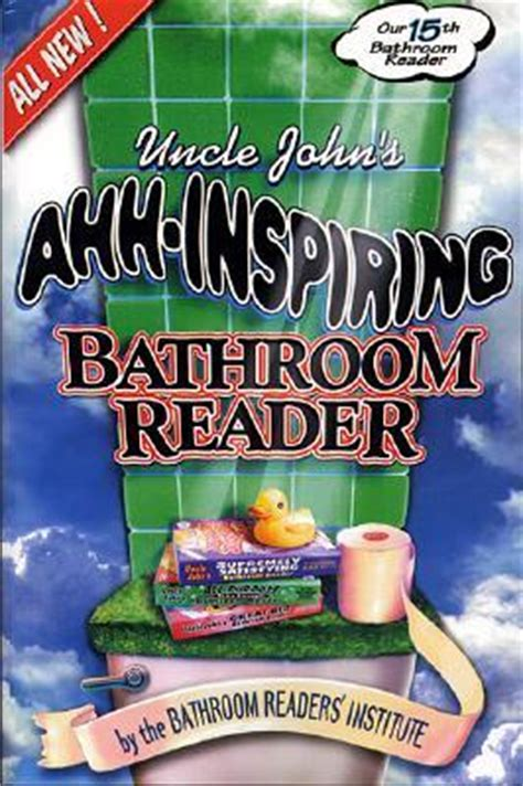 bathroom readers uncle john s ahh inspiring bathroom reader by bathroom