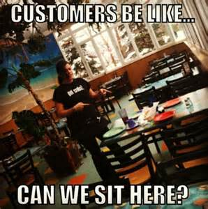 Cafe Meme - word of advice restaurant hostess and a restaurant on