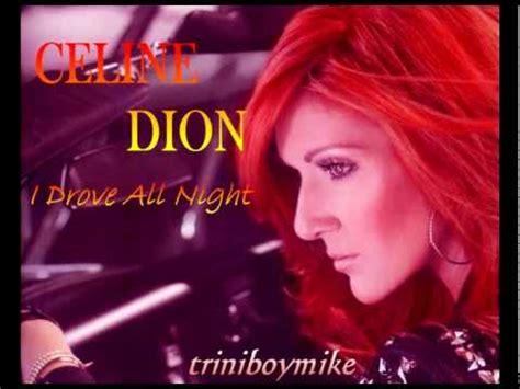 download mp3 celine dion gudang lagu 5 47 mb celine dion i drove all night pondoklagu
