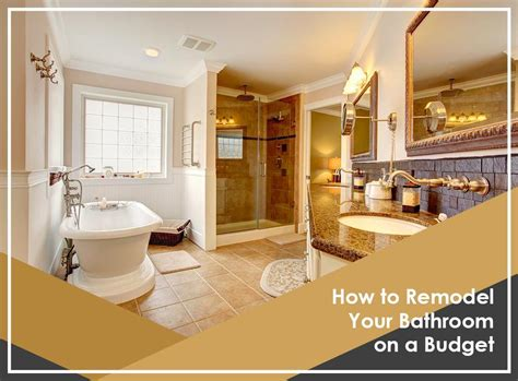 how to renovate on a budget how to remodel your bathroom on a budget