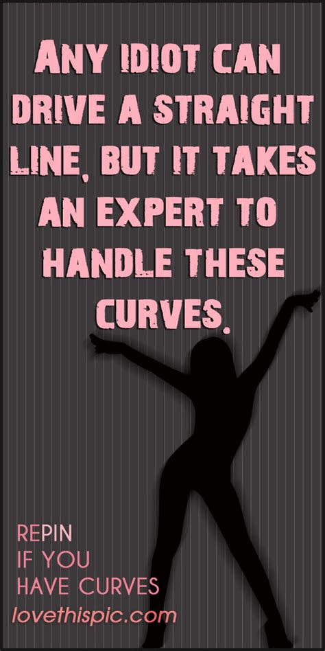 funny hot girl quotes curvy girl quotes for facebook quotesgram