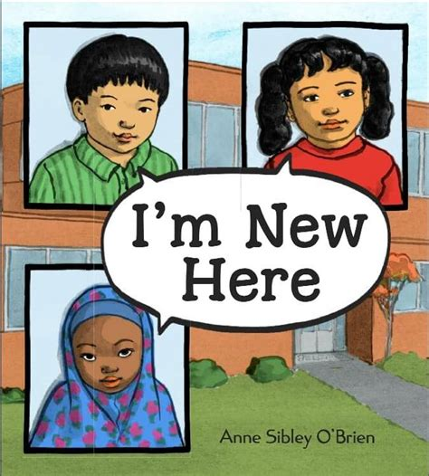 i m not from around here books i m new here by sibley o brien bookdragon