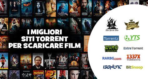 film a gratis da scaricare i migliori siti torrent 2016 per scaricare film in italiano