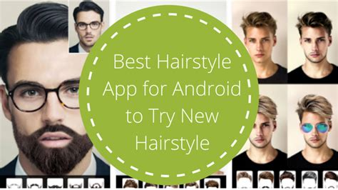 hairstyle app to try new cuts on me for men best hairstyle app inmoob
