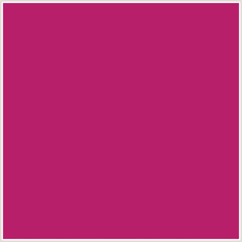 colors that go with magenta b81f6b hex color rgb 184 31 107 pink fuchsia